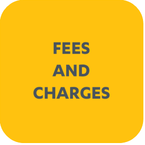 FEES AND CHARGES FAQ